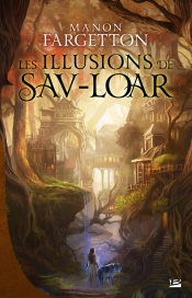 The Illusions of Sav-Loar