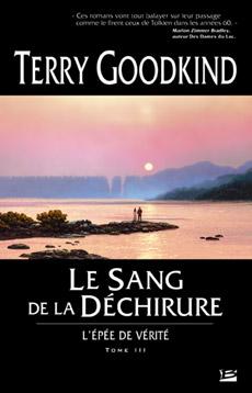 L'Epée de Vérité, le cycle de Terry Goodkind... Goodkind-dechirure-g