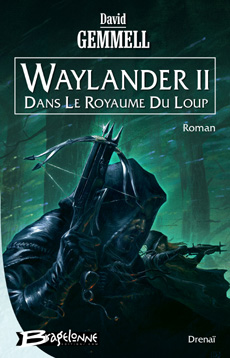 Waylander II : Dans le Royaume du Loup