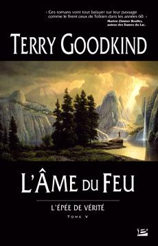 L'Epée de Vérité, le cycle de Terry Goodkind... Ame-du-feug