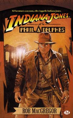 Indiana Jones et le péril à Delphes