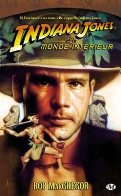 Indiana Jones et le Monde Intérieur