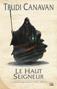 [terminé] La trilogie du magicien noir 200811-hautseigneur