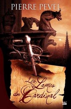 La Trilogie des Lames du Cardinal - Pierre PEVEL