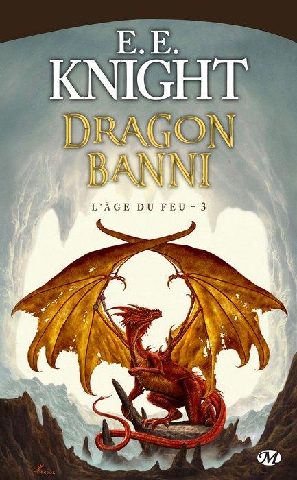L'âge du Feu de E.E. Knight 0908-dragon-banni