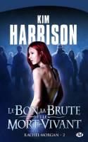 Harrison Kim - Rachel Morgan - Tome 2 : Le bon, la brute et le mort-vivant 1003-rachel2couverturevignette