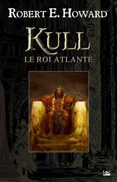 Kull le Roi Atlante - L'Intégrale