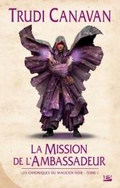 La Mission de l'ambassadeur - Édition reliée