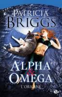 Alpha & Omega : L'Origine