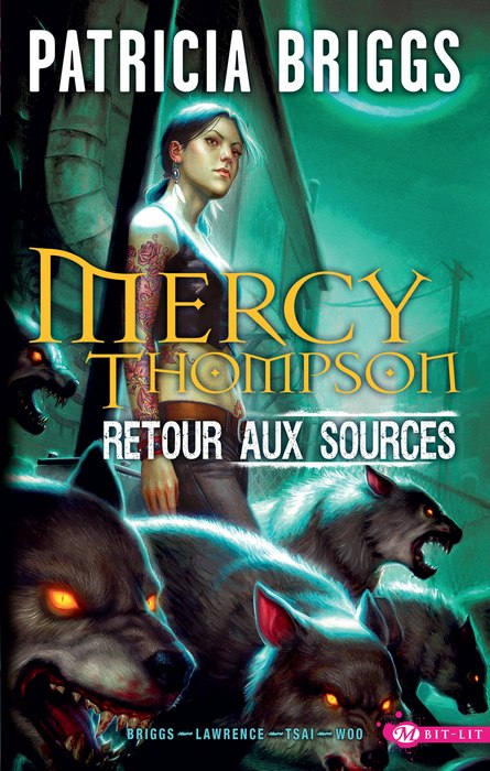ebook mercy thompson retour aux sources patricia briggs le blog de just love books. Black Bedroom Furniture Sets. Home Design Ideas