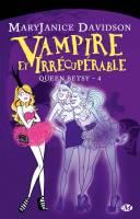Vampire et irrécuprable
