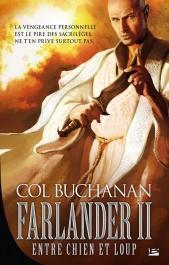 Farlander II : Entre chien et loup