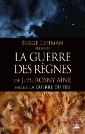 Serge Lehman présente  : La Guerre des règnes