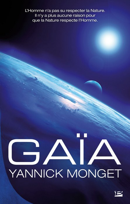 Gaïa - Yannick Monget