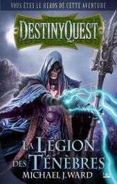 DestinyQuest : La Légion des Ténèbres