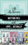 Notting Hill With Love… Actually