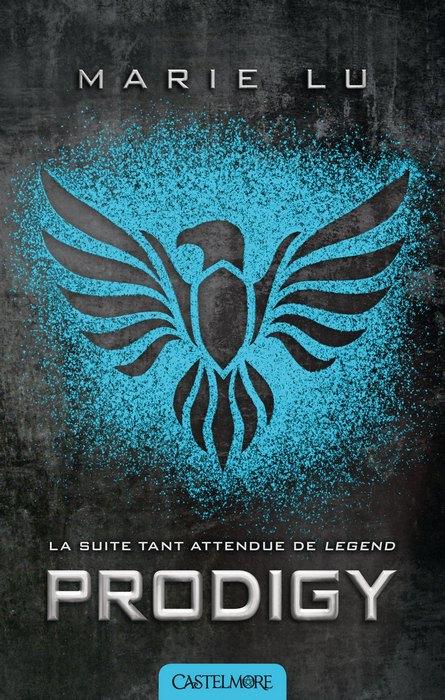 Mes Livres, Mon Plaisir !!: Legend tome 2 Prodigy - Marie Lu