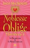 Noblesse oblige : Le Duc mis à nu / Le Marquis mis à nu