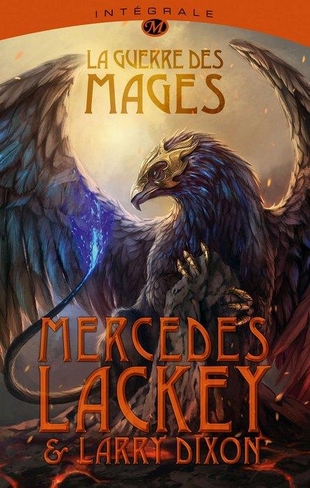LACKEY Mercedes & DIXON Larry - LA GUERRE DES MAGES - L'intégrale 1312-guerre-mages-i_org