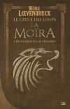 La Moïra - L'Intégrale