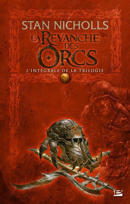 NICHOLLS Stan - LA REVANCHE DES ORCS - L'intégrale de la trilogie 1312-revanche-orcs-i_org