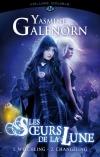 Les Sœurs de la lune - volume double : Witchling / Changeling