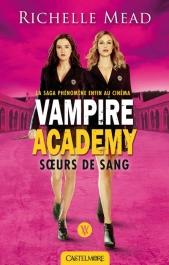 Vampire Academy : Sœurs de sang