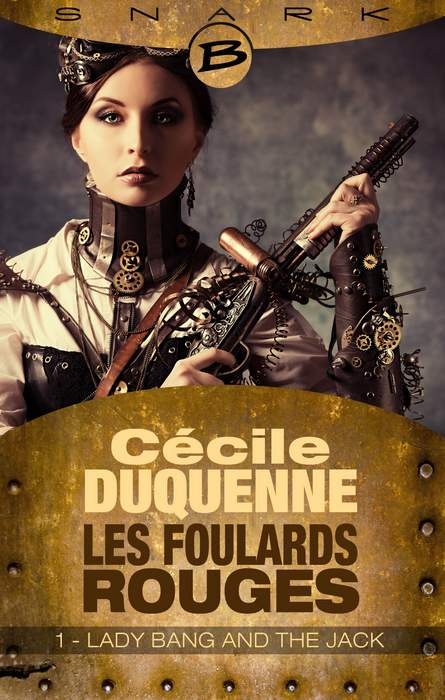 DUQUENNE Cécile - LES FOULARDS ROUGES - Saison 1, Episode 1 : Lady Bang and the Jack  1402-foulards_org
