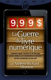 9,99 $ : La Guerre du livre numérique