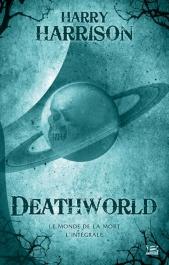 DeathWorld - L'Intégrale