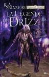 La Légende de Drizzt : Terre natale / Terre d'exil / Terre promise