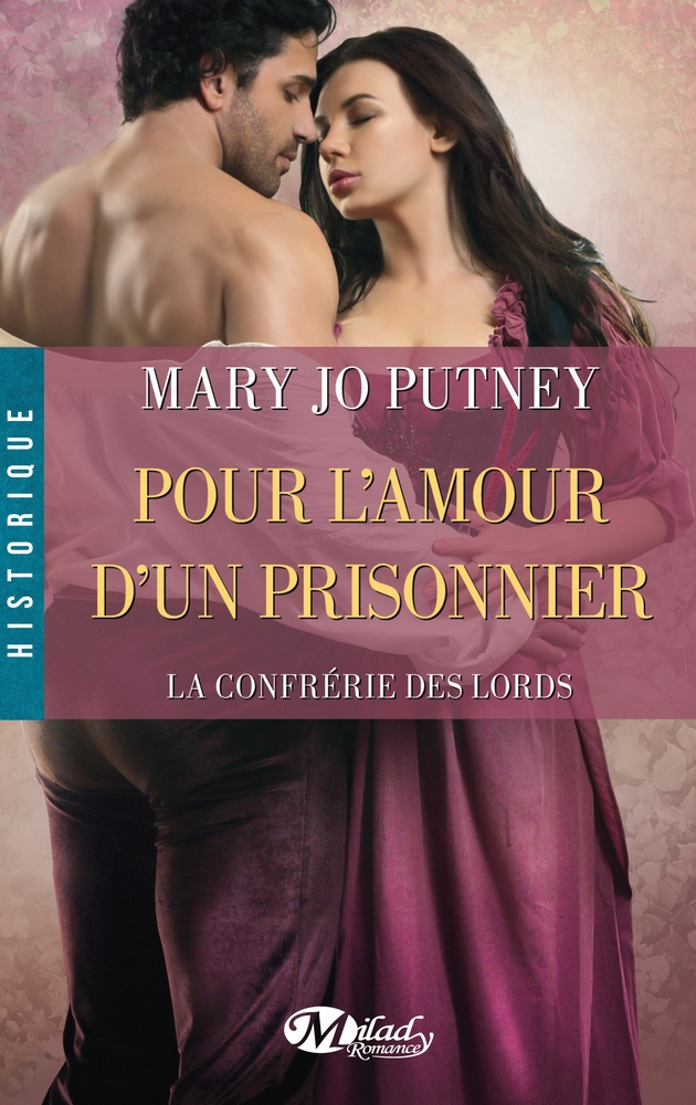 Pour L'Amour D'Un Prisonnier  - Mary Jo Putney