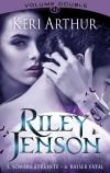 Riley Jenson, volume double : Sombre étreinte / Baiser fatal