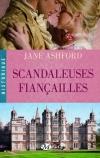 Scandaleuses fiançailles