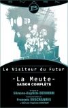 Le Visiteur du Futur : La Meute - saison complète