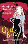 Queen Betsy - volume double : Vampire et compléxée /   Vampire et irrécupérable