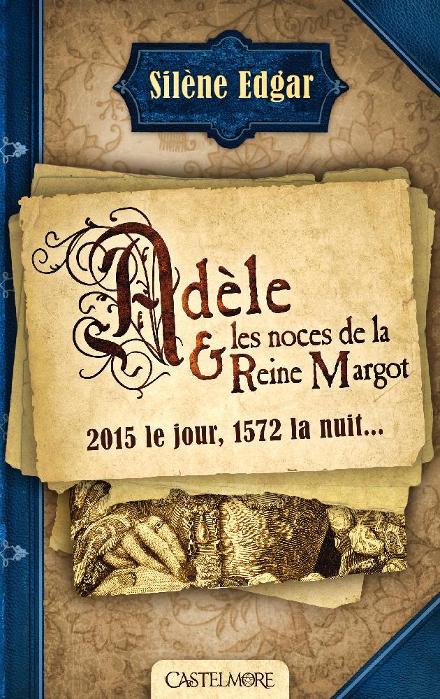 """Résultat de recherche d'images pour """"adèle et les noces de la reine margot"""""""