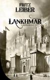 Lankhmar - L'Intégrale, tome 1