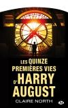 Les Quinze premières vies d'Harry August