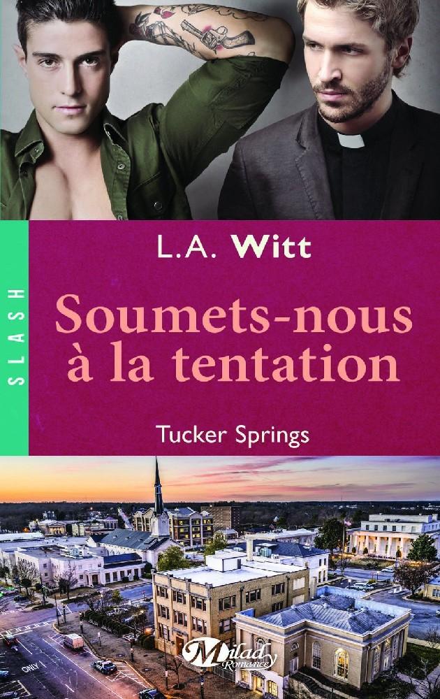 Tucker Springs - Tome 4 : Soumets-nous à la tentation de L.A Witt 1015-TuckerSprings2_org