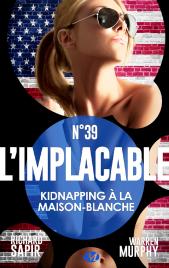 Kidnapping à la Maison-Blanche