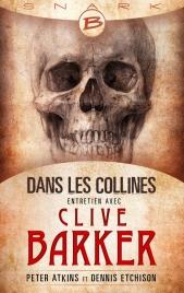 Dans les collines : Entretien avec Clive Barker