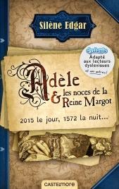 Adèle & les noces de la Reine Margot - édition DYS