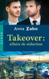 Takeover: affaire de séduction