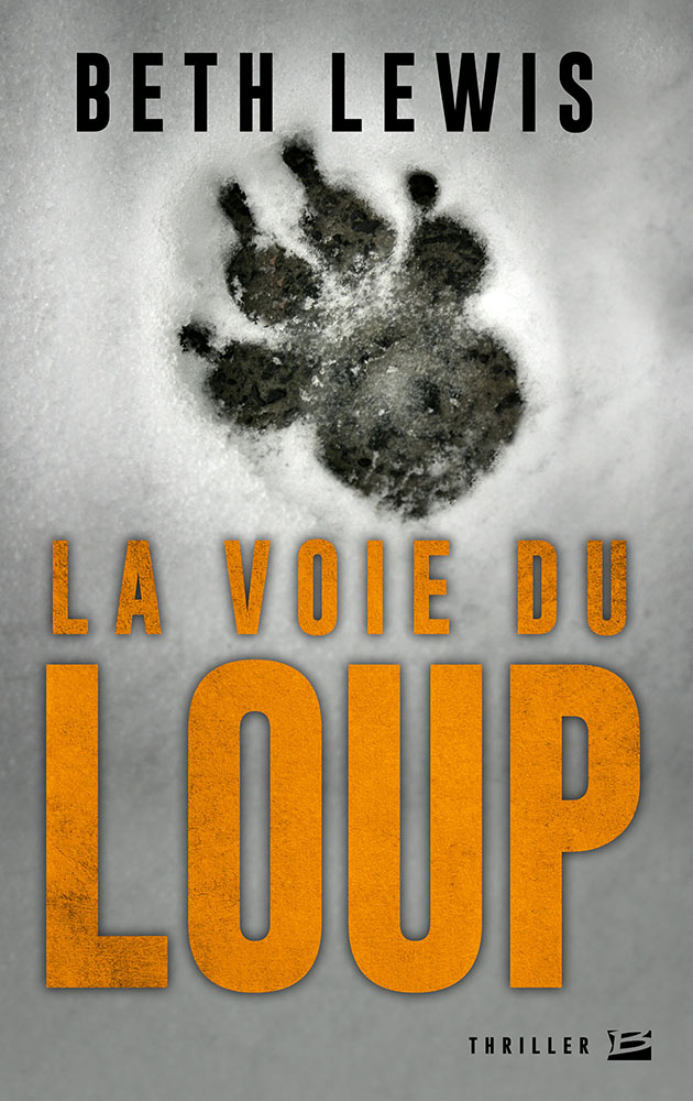 Beth Lewis – La Voie du Loup (2017) 1701%20-%20La%20Voie%20du%20Loup_org