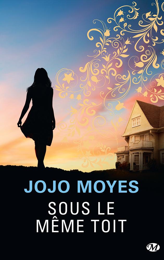 Résultat d'images pour Sous le même toit de Jojo Moyes