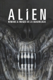 Alien : Romans & images de la quadrilogie