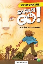 La quête du lion blanc - Ton aventure Safari Go !
