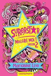 Superstar malgré moi ! – Saison 2