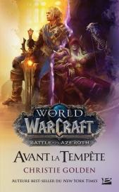 Warcraft : Avant la tempête